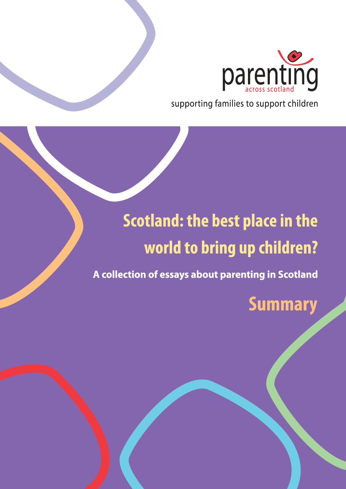 Scotland: the best place to bring up children? (summary)